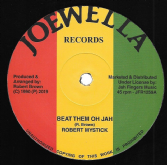 Robert Mystick - Beat Them Oh Jah / version (Joewella / Jah Fingers) 12""